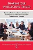 Sharing Our Intellectual Traces: Narrative Reflections from Administrators of Professional, Technical, and Scientific Programs