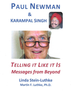 Paul Newman & Karampal Singh: Telling It Like It Is