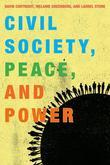 Civil Society, Peace, and Power