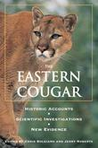 Eastern Cougar: Historic Accounts, Scientific Investigations, New Evidence