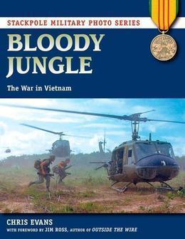 Bloody Jungle: The War in Vietnam