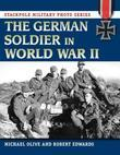 The German Soldier in World War II