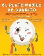 El Plato Mágico De Juanito