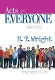 Acts for Everyone, Part Two: Chapters 13-28
