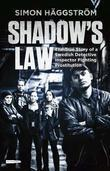 Shadow's Law: The True Story of a Swedish Detective Inspector Fighting Prostitution