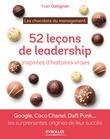 52 leçons de leadership inspirées d'histoires vraies