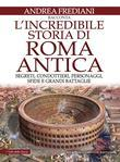 L'incredibile storia di Roma antica
