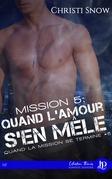 Mission 5: Quand l'amour s'en mêle