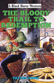 Bloody Trail to Redemption
