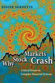 Why Stock Markets Crash: Critical Events in Complex Financial Systems