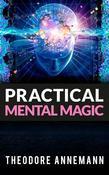 Practical Mental Magic