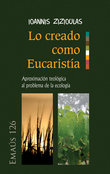 Lo creado como Eucaristía