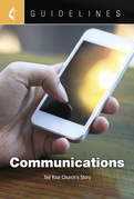 Guidelines Communications: Tell Your Church's Story