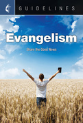 Guidelines Evangelism: Share the Good News