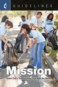 Guidelines Mission: Share God's Transforming Love with the World
