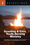 Guidelines Scouting & Civic Youth-Serving Ministry: Build Effective Scouting Ministry in Your Church