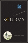 Scurvy: The Disease of Discovery