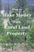 How to Make Money from Rural Land Property: A How to Guide to Generate Monthly Income Finding Profitable Rural Residential Properties