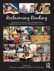 Reclaiming Reading: Teachers, Students, and Researchers Regaining Spaces for Thinking and Action
