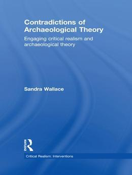Contradictions of Archaeological Theory