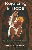 Rejoicing in Hope: An Advent Study for Adults