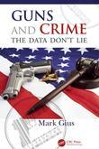 Guns and Crime: The Data Don't Lie