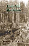Holy Old Mackinaw