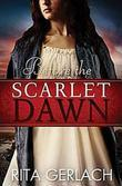 Before the Scarlet Dawn: Daughters of the Potomac, Book 1