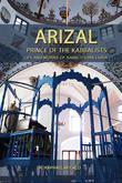 ARIZAL: Prince of the Kabbalists