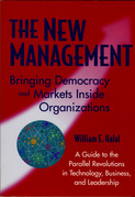 The New Management: Bringing Democracy & Markets Inside Organizations