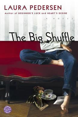 The Big Shuffle: A Novel