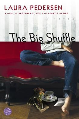 The Big Shuffle: A Novel