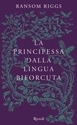 La principessa dalla lingua biforcuta