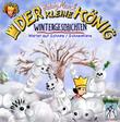 Der kleine König - Wintergeschichten