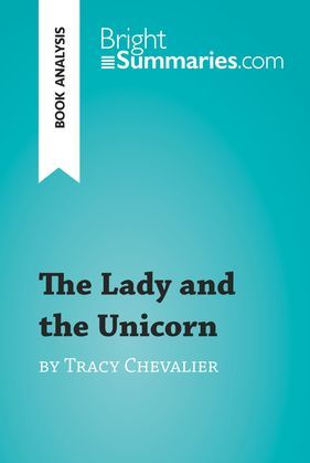 The Lady and the Unicorn by Tracy Chevalier (Book Analysis)