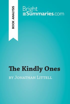 The Kindly Ones by Jonathan Littell (Book Analysis)