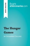 The Hunger Games by Suzanne Collins (Book Analysis)
