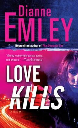 Love Kills: A Novel