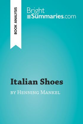 Italian Shoes by Henning Mankell (Book Analysis)