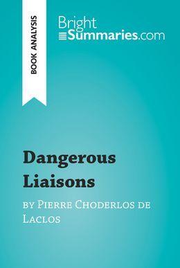 Dangerous Liaisons by Pierre Choderlos de Laclos (Book Analysis)