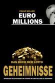 Euro Millions - Das Buch der Lotto Geheimnisse