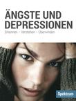 Ängste und Depressionen.