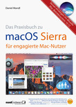 macOS Sierra – das Praxisbuch für engagierte Mac-Nutzer