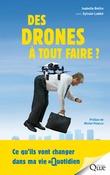 Des drones à tout faire !