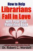 How to Help Librarians Love Your Book