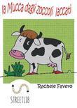 La mucca dagli zoccoli laccati