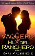 El Vaquero Y La Hija Del Ranchero