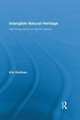 Intangible Natural Heritage: New Perspectives on Natural Objects