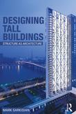 Designing Tall Buildings: Structure as Architecture