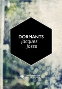 Dormants, un triptyque